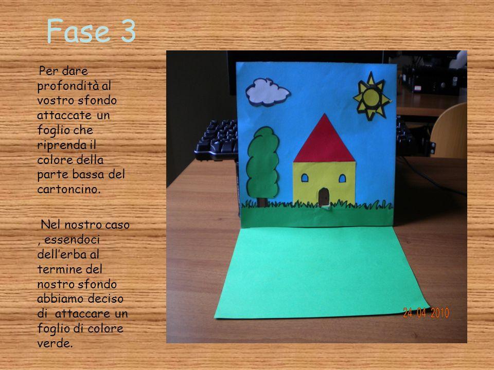 Fase 3 Per dare profondità al vostro sfondo attaccate un foglio che riprenda il colore della parte bassa del cartoncino.