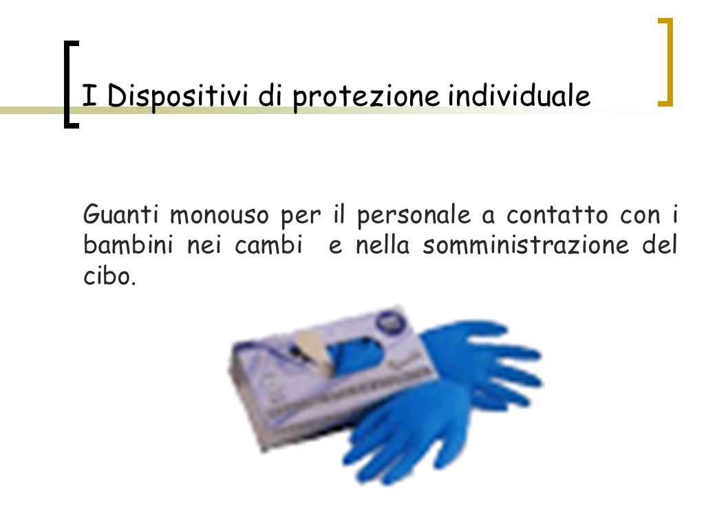 I Dispositivi di protezione individuale