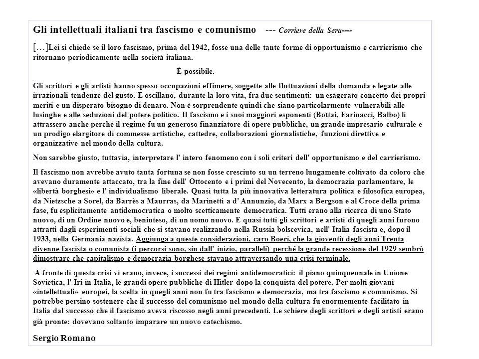 Gli intellettuali italiani tra fascismo e comunismo --- Corriere della Sera----