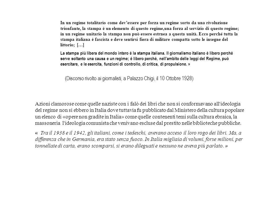 (Discorso rivolto ai giornalisti, a Palazzo Chigi, il 10 Ottobre 1928)