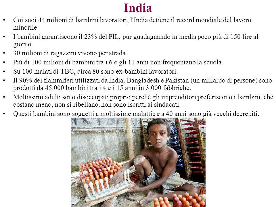 India Coi suoi 44 milioni di bambini lavoratori, l India detiene il record mondiale del lavoro minorile.