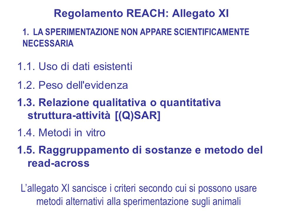 Regolamento REACH: Allegato XI