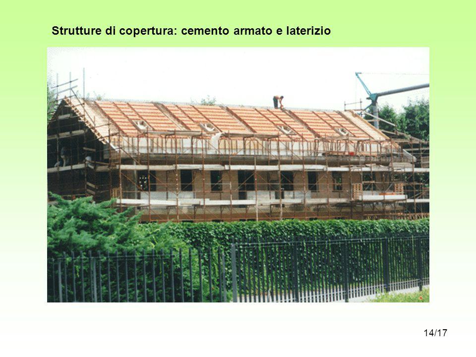 Strutture di copertura: cemento armato e laterizio
