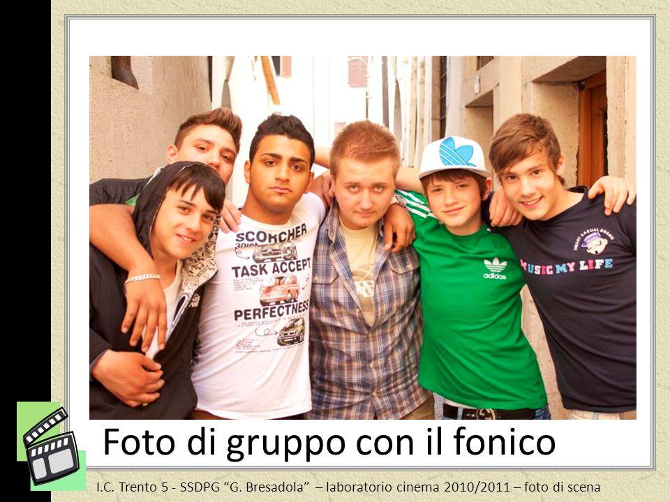 Foto di gruppo con il fonico
