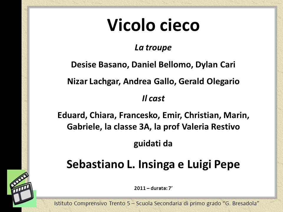 Vicolo cieco Sebastiano L. Insinga e Luigi Pepe La troupe