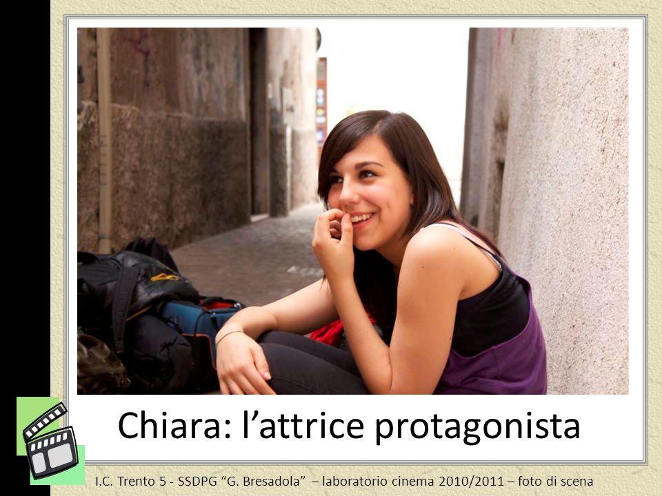 Chiara: l'attrice protagonista