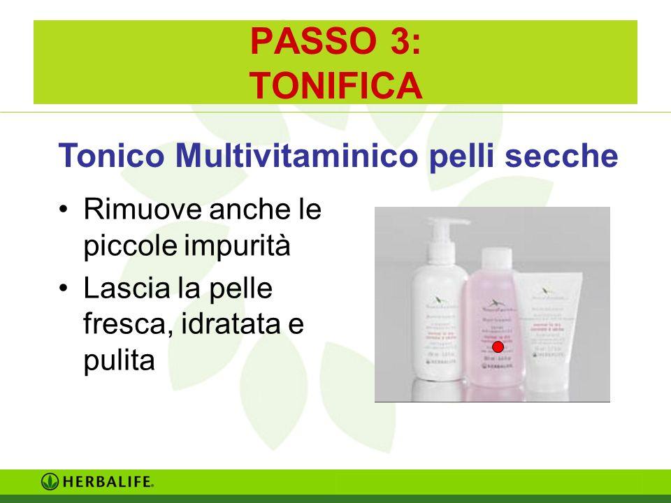 PASSO 3: TONIFICA Tonico Multivitaminico pelli secche