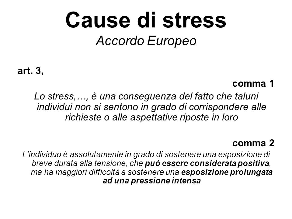 Cause di stress Accordo Europeo