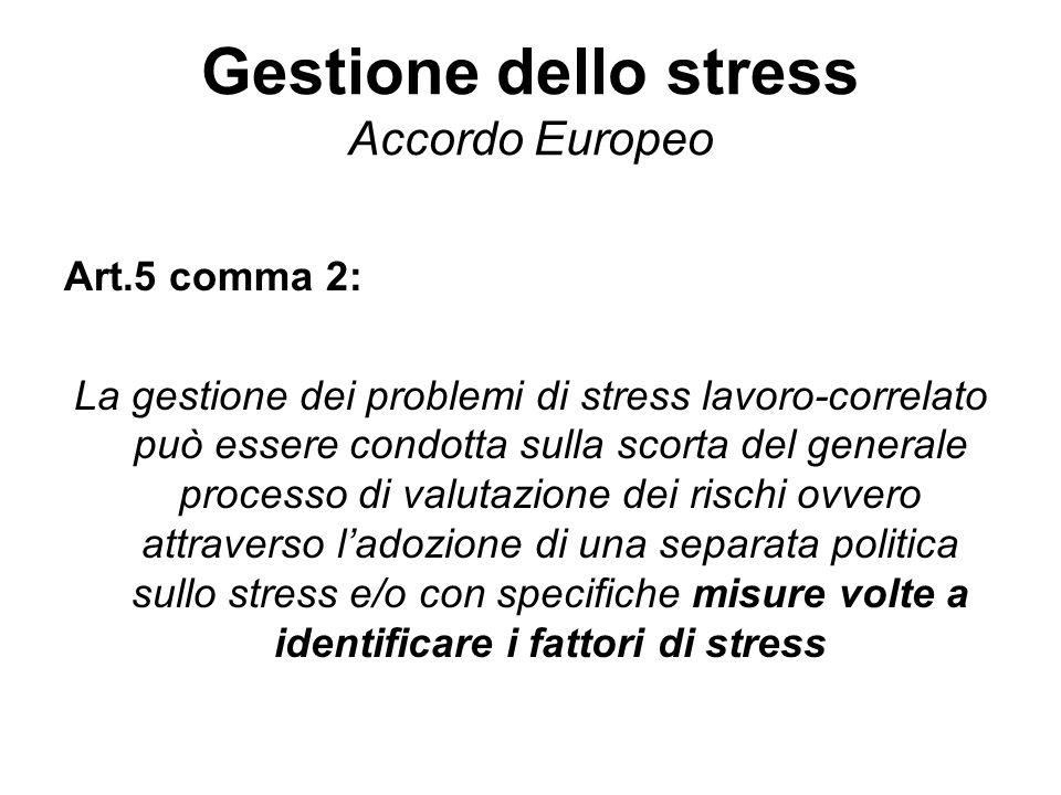 Gestione dello stress Accordo Europeo