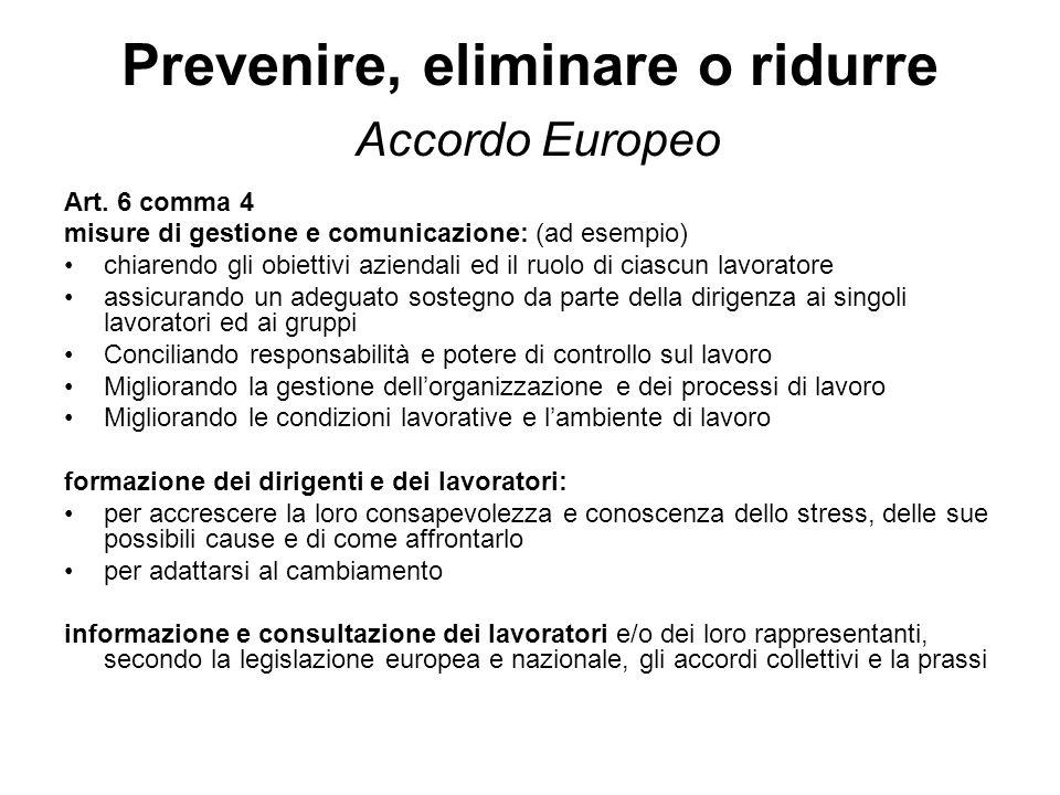Prevenire, eliminare o ridurre Accordo Europeo