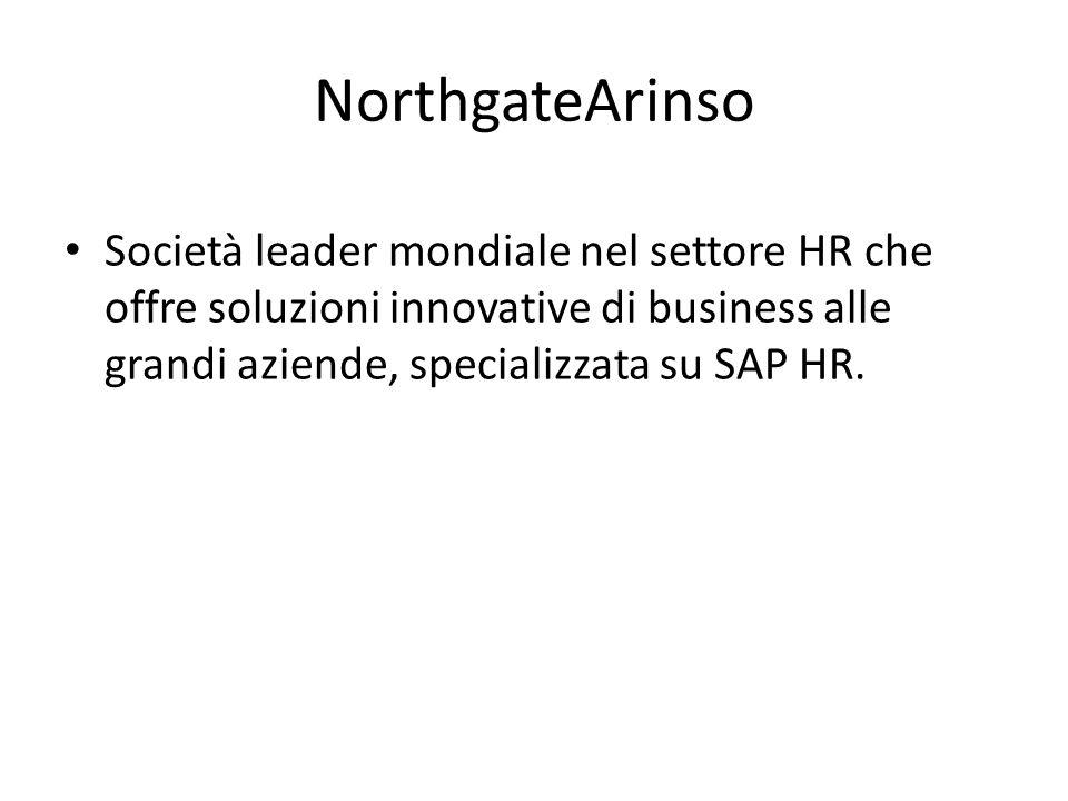 NorthgateArinso Società leader mondiale nel settore HR che offre soluzioni innovative di business alle grandi aziende, specializzata su SAP HR.