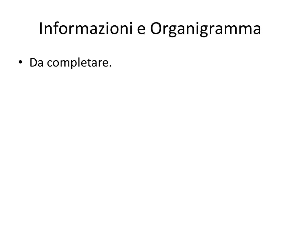 Informazioni e Organigramma