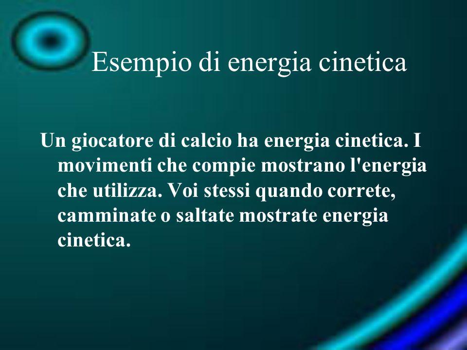 Esempio di energia cinetica