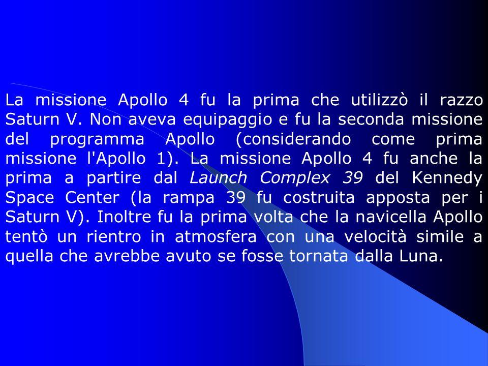 La missione Apollo 4 fu la prima che utilizzò il razzo Saturn V