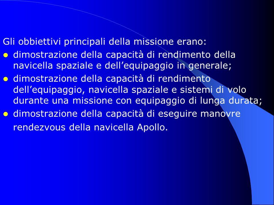 Gli obbiettivi principali della missione erano: