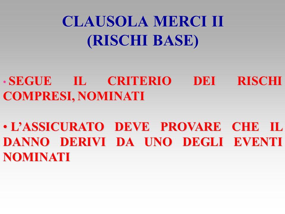 CLAUSOLA MERCI II (RISCHI BASE)