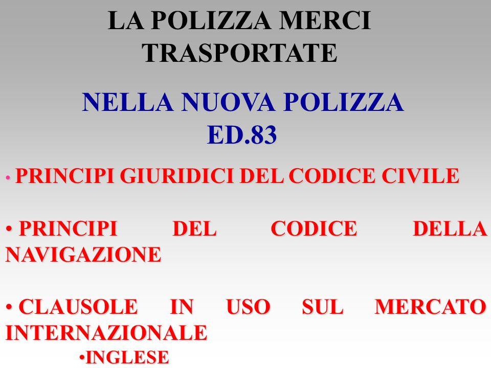 LA POLIZZA MERCI TRASPORTATE