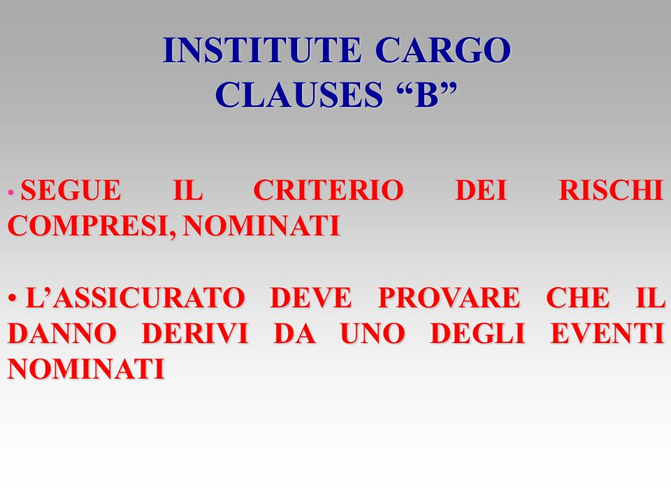 INSTITUTE CARGO CLAUSES B