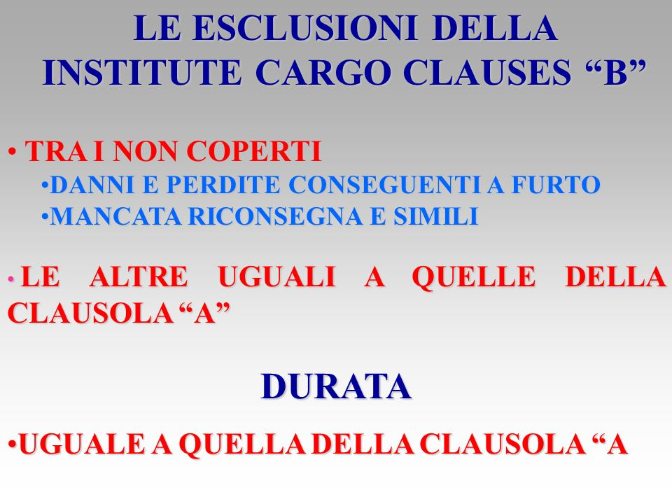 LE ESCLUSIONI DELLA INSTITUTE CARGO CLAUSES B