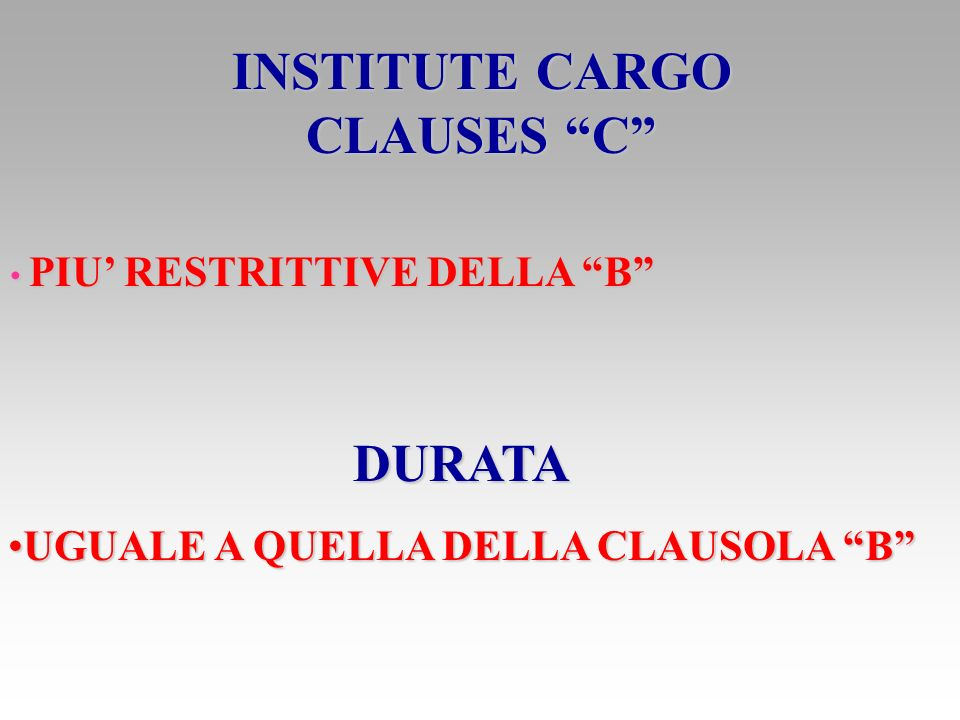 INSTITUTE CARGO CLAUSES C