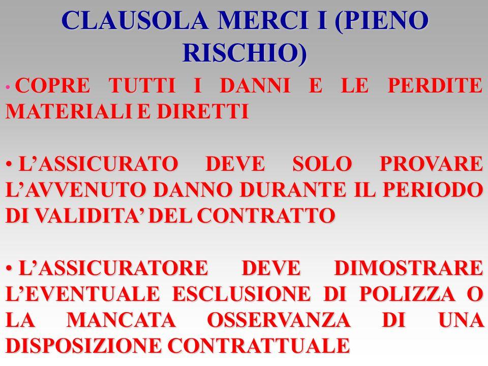 CLAUSOLA MERCI I (PIENO RISCHIO)