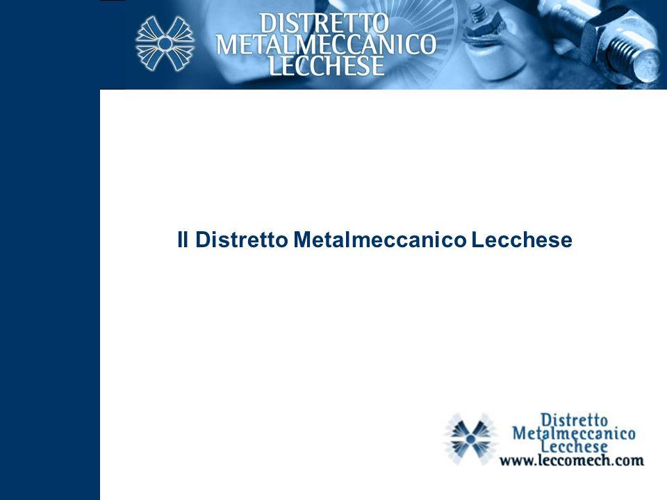 Il Distretto Metalmeccanico Lecchese