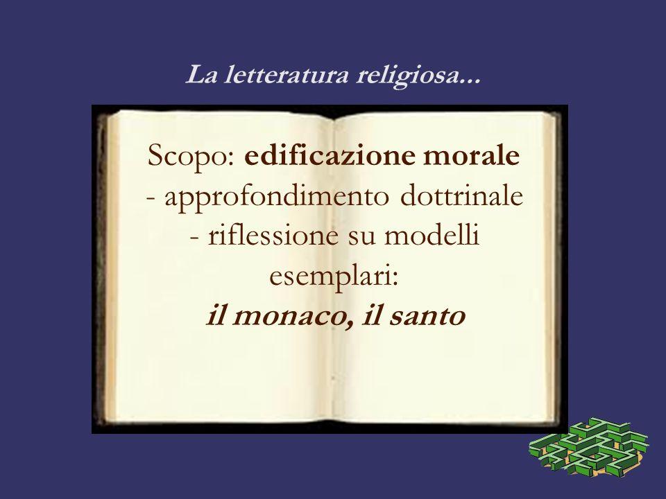La letteratura religiosa...