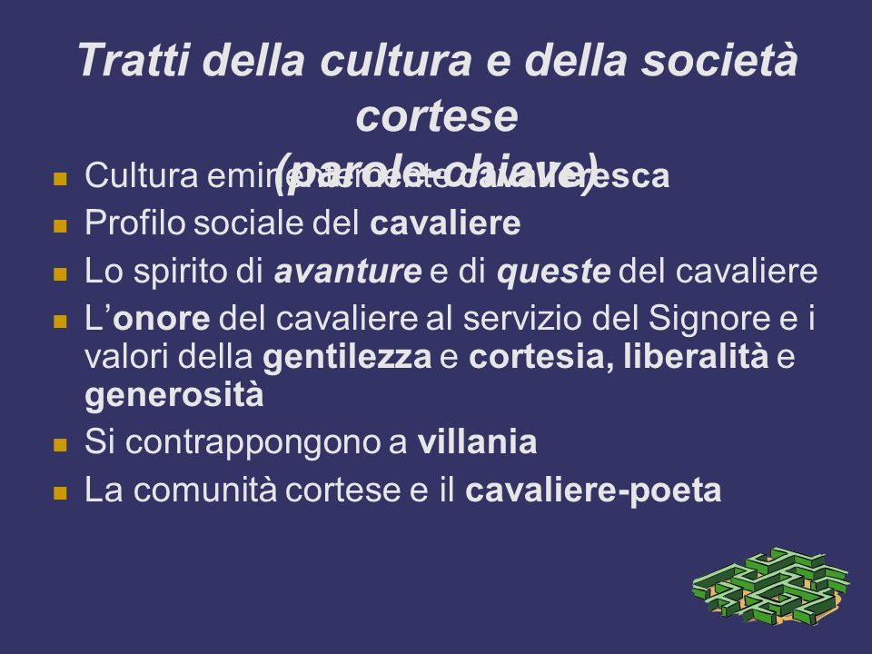 Tratti della cultura e della società cortese (parole-chiave)