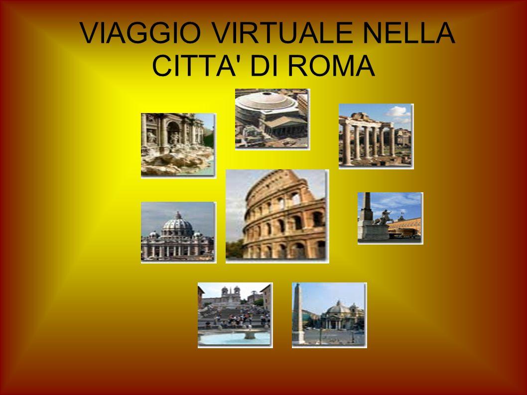 VIAGGIO VIRTUALE NELLA CITTA DI ROMA