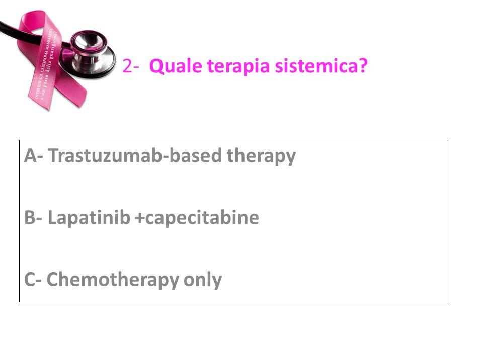 2- Quale terapia sistemica