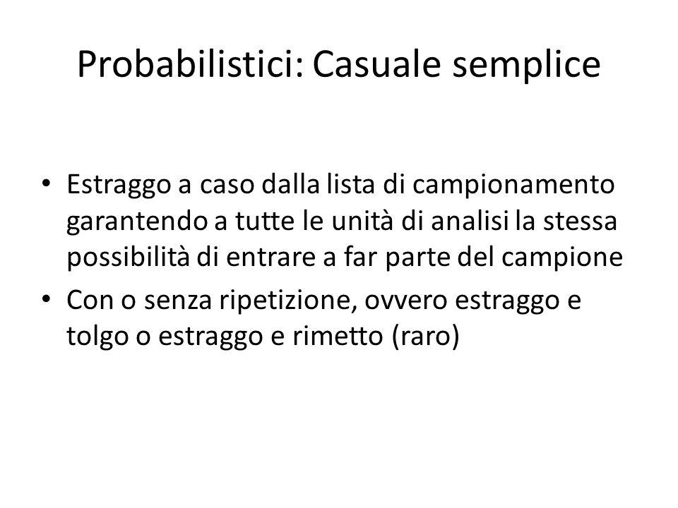 Probabilistici: Casuale semplice