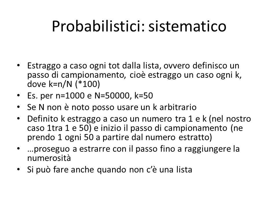 Probabilistici: sistematico