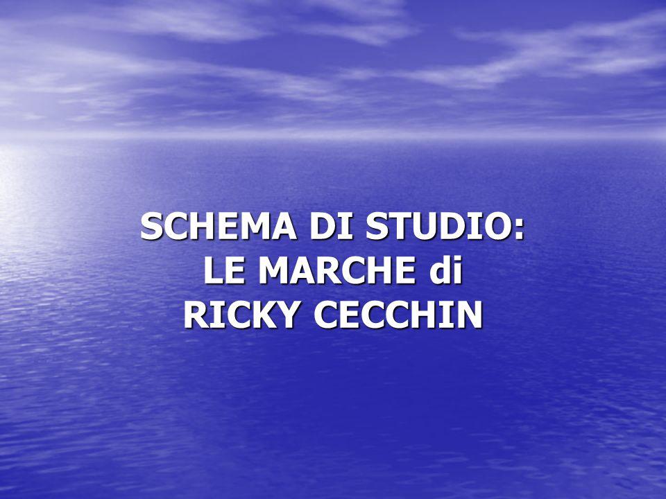 SCHEMA DI STUDIO: LE MARCHE di RICKY CECCHIN