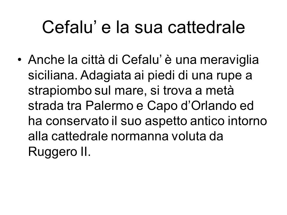 Cefalu' e la sua cattedrale