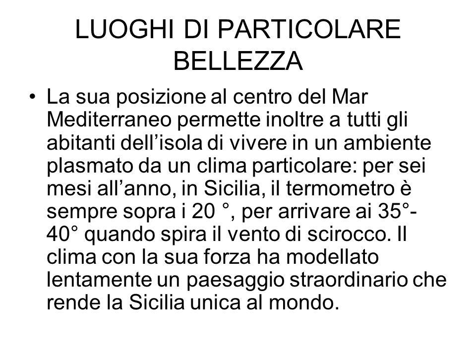 LUOGHI DI PARTICOLARE BELLEZZA