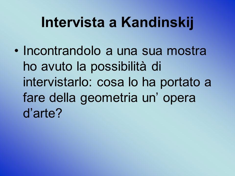 Intervista a Kandinskij
