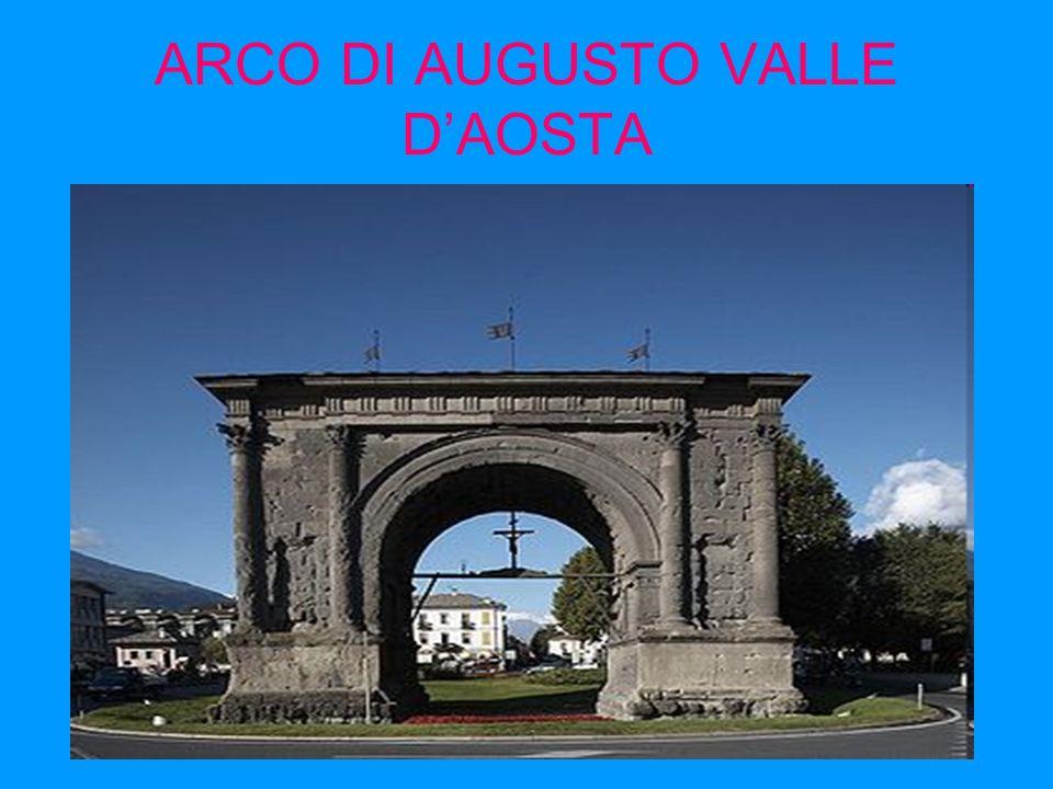 ARCO DI AUGUSTO VALLE D'AOSTA