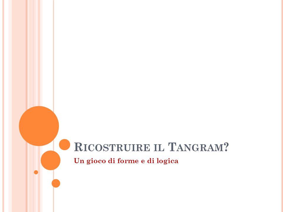 Ricostruire il Tangram
