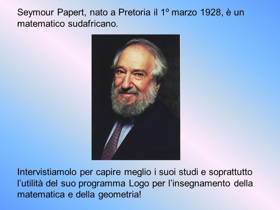 Seymour Papert, nato a Pretoria il 1º marzo 1928, è un matematico sudafricano.