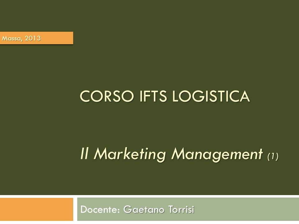 corso IFTS LOGISTICA Il Marketing Management (1)
