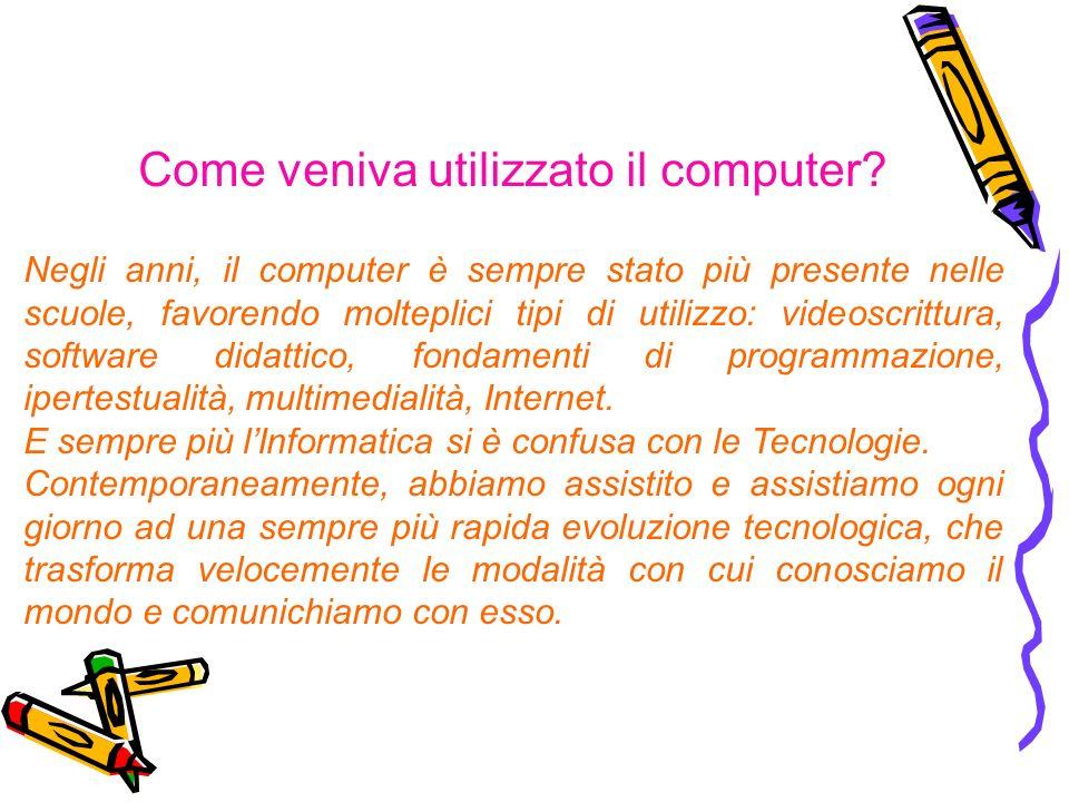 Come veniva utilizzato il computer