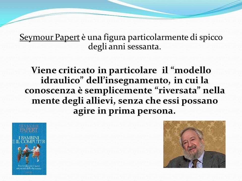 Seymour Papert è una figura particolarmente di spicco degli anni sessanta.
