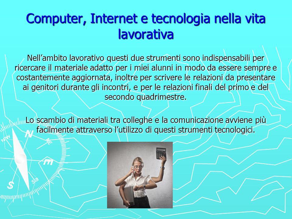 Computer, Internet e tecnologia nella vita lavorativa