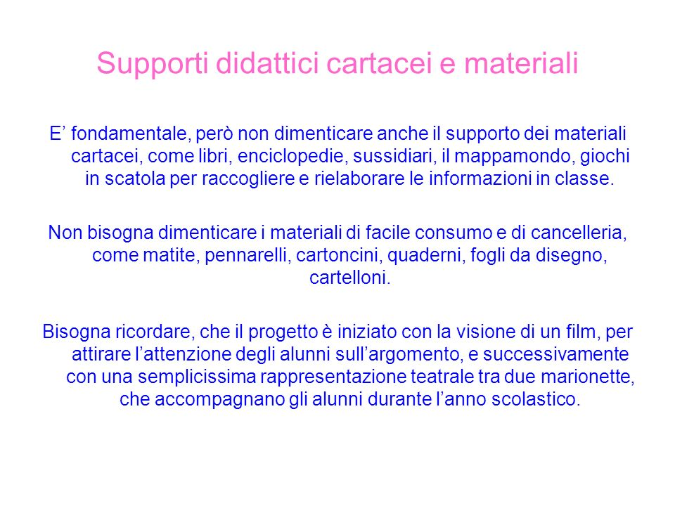 Supporti didattici cartacei e materiali