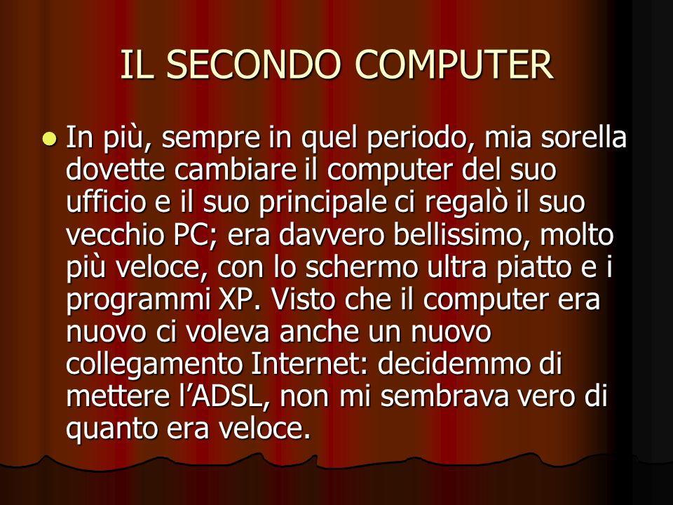 IL SECONDO COMPUTER