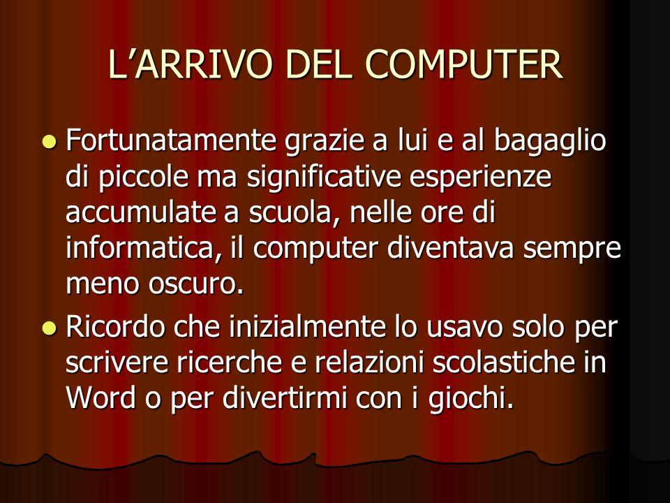L'ARRIVO DEL COMPUTER
