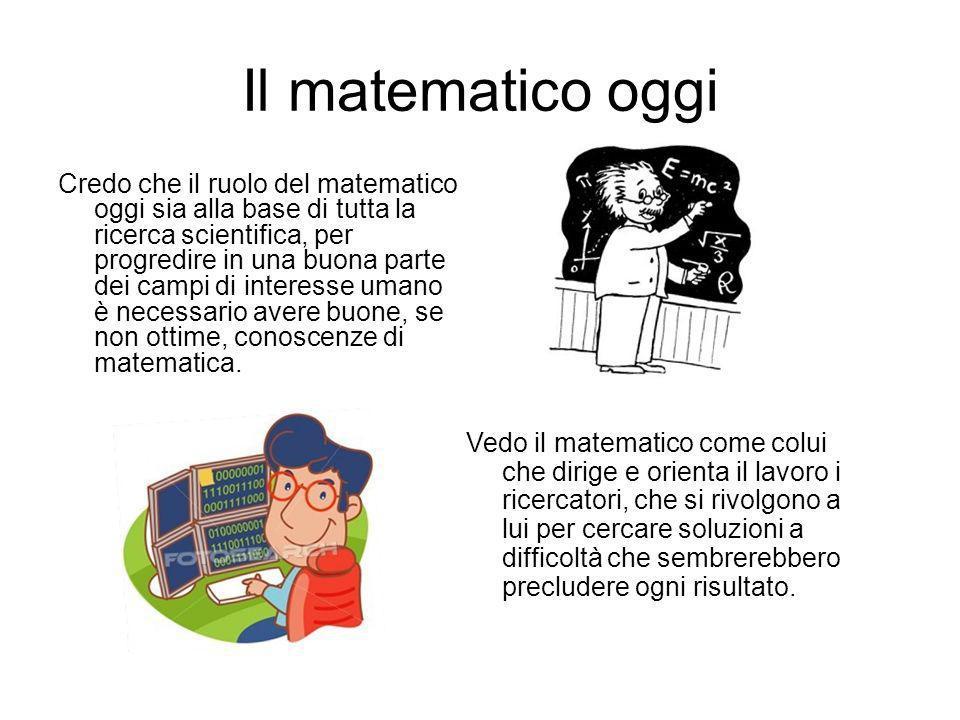 Il matematico oggi