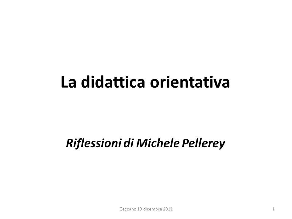 La didattica orientativa Riflessioni di Michele Pellerey