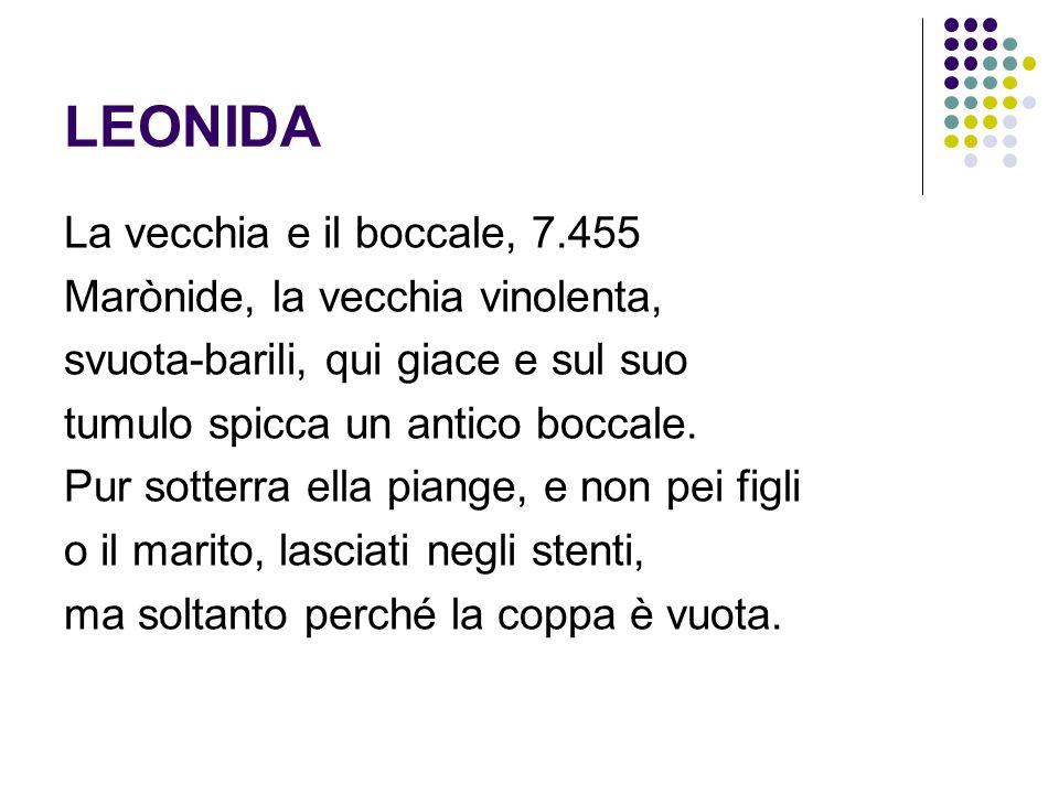 LEONIDA La vecchia e il boccale, 7.455 Marònide, la vecchia vinolenta,