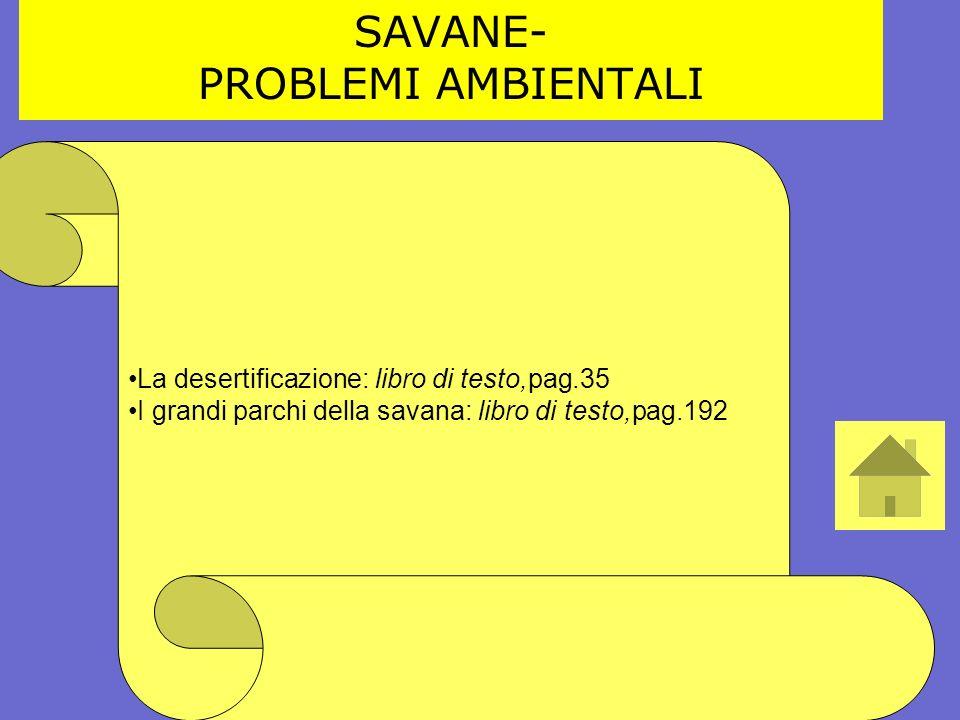 SAVANE- PROBLEMI AMBIENTALI La desertificazione: libro di testo,pag.35